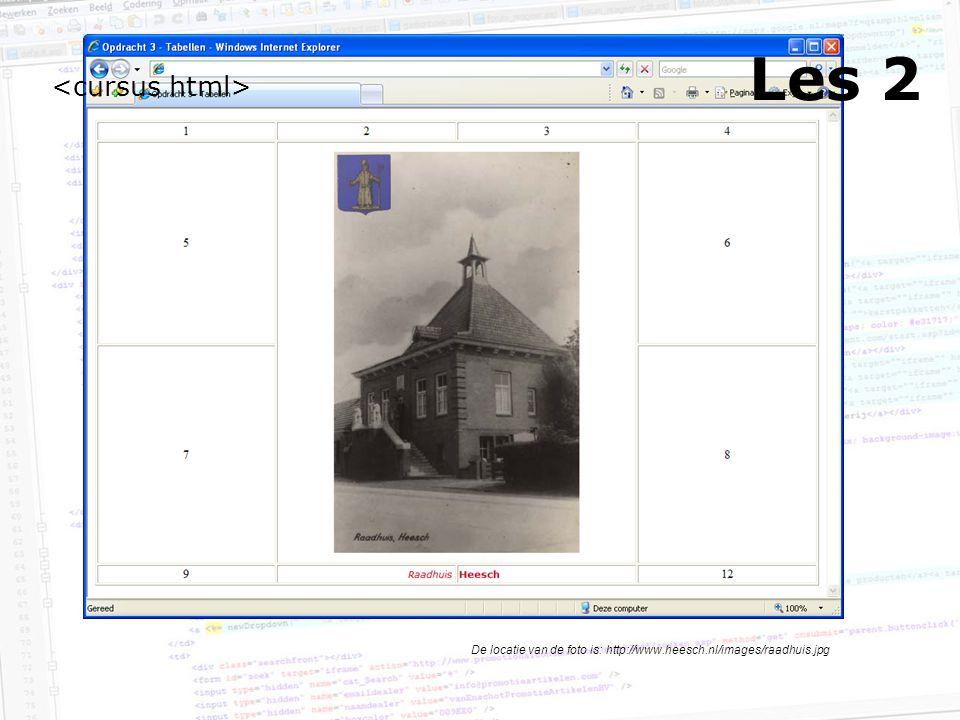 Les 2 De locatie van de foto is: http://www.heesch.nl/images/raadhuis.jpg