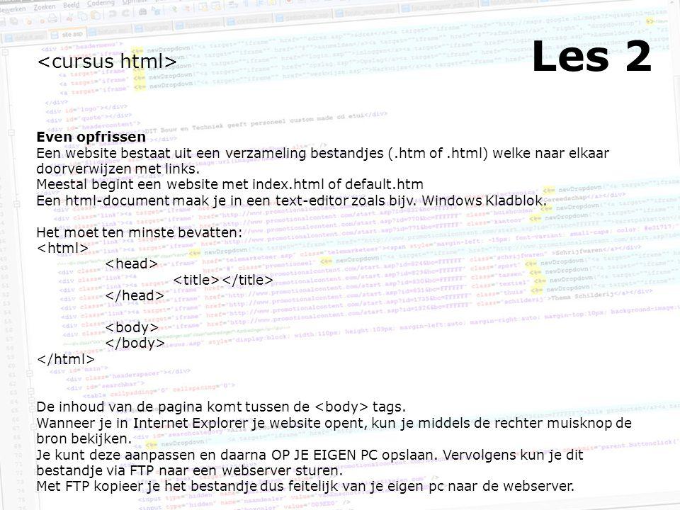Les 2 Even opfrissen Een website bestaat uit een verzameling bestandjes (.htm of.html) welke naar elkaar doorverwijzen met links.