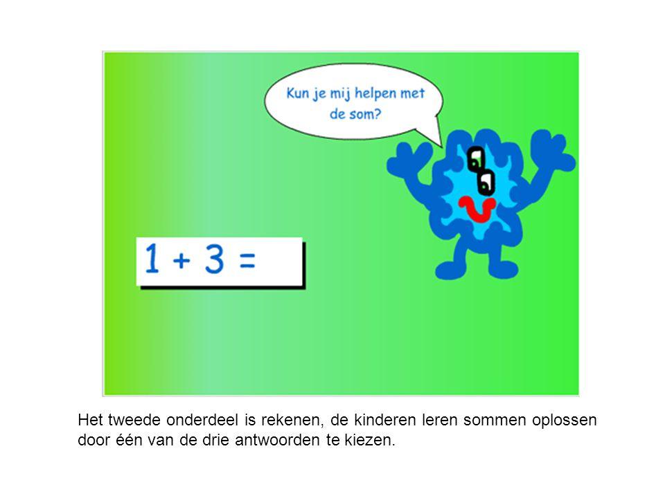 Het tweede onderdeel is rekenen, de kinderen leren sommen oplossen door één van de drie antwoorden te kiezen.