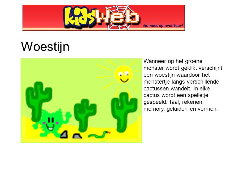 Woestijn Wanneer op het groene monster wordt geklikt verschijnt een woestijn waardoor het monstertje langs verschillende cactussen wandelt. In elke ca