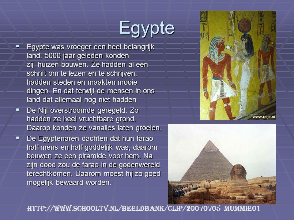 Egypte  Egypte was vroeger een heel belangrijk land. 5000 jaar geleden konden zij huizen bouwen. Ze hadden al een schrift om te lezen en te schrijven