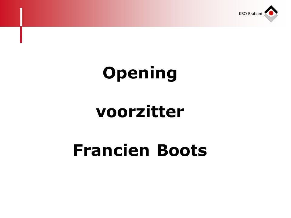 Opening voorzitter Francien Boots