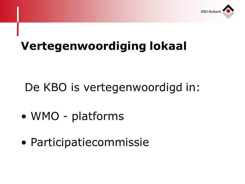 De KBO is vertegenwoordigd in: • WMO - platforms • Participatiecommissie Vertegenwoordiging lokaal