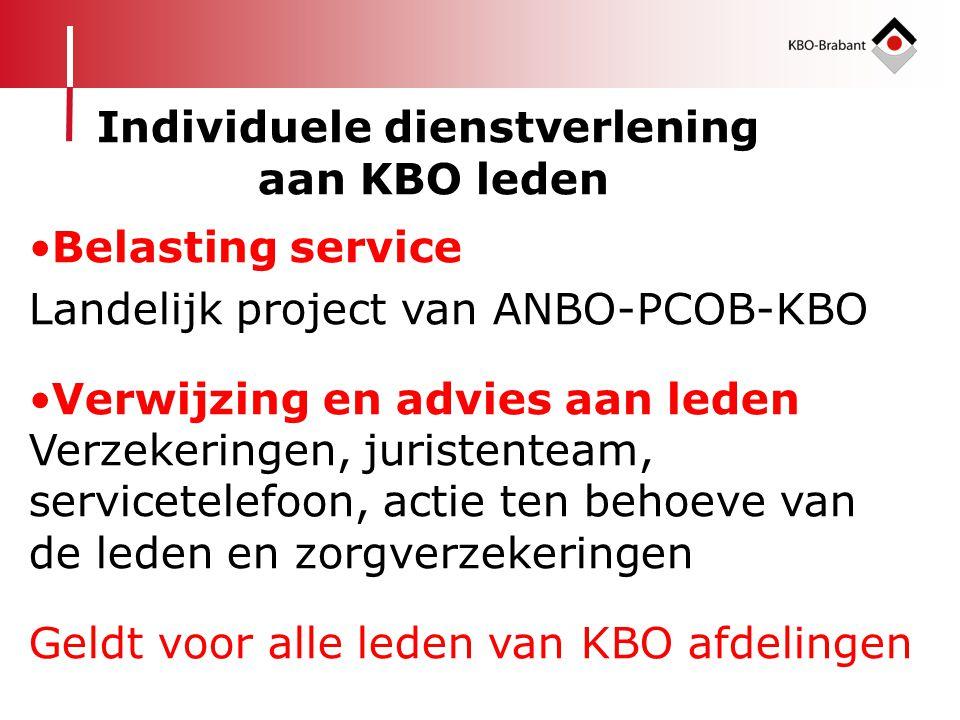 •Belasting service Landelijk project van ANBO-PCOB-KBO •Verwijzing en advies aan leden Verzekeringen, juristenteam, servicetelefoon, actie ten behoeve