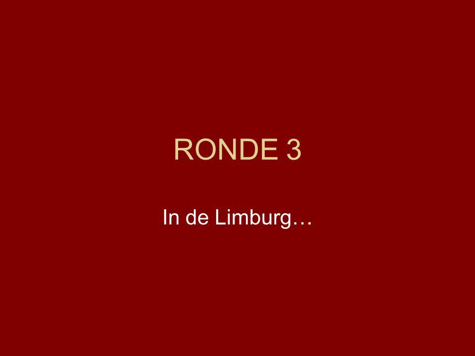 RONDE 3 In de Limburg…