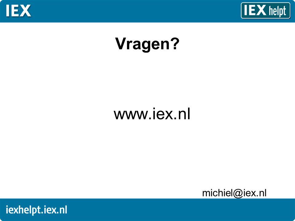 Vragen? www.iex.nl michiel@iex.nl