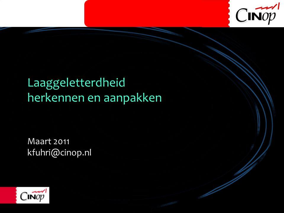 Laaggeletterdheid herkennen en aanpakken Maart 2011 kfuhri@cinop.nl