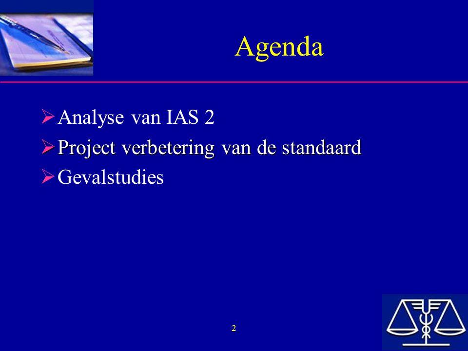 2 Agenda  Analyse van IAS 2  Project verbetering van de standaard  Gevalstudies