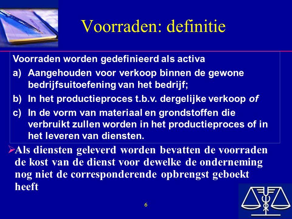 7 Operationele cyclus  Een actief moet geklasseerd worden als current als ze deel uitmaakt van de normale operationele cyclus van de onderneming, zelfs wanneer deze langer is dan één jaar.