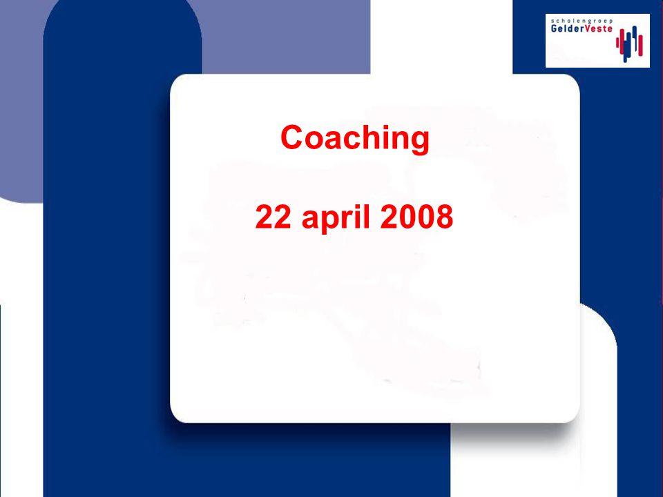 Coaching 22 april 2008