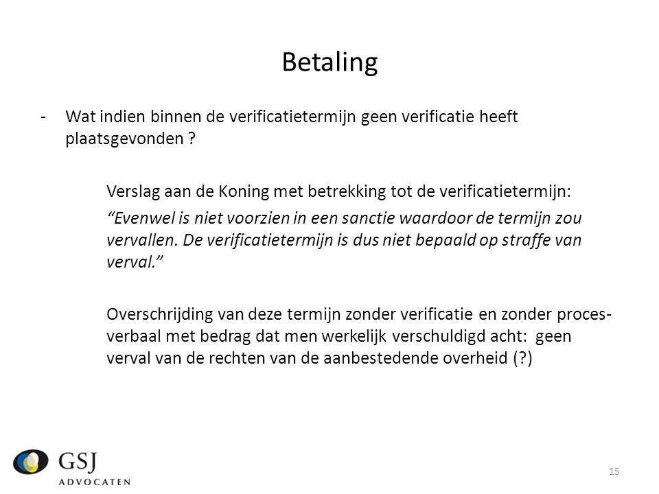 Betaling -Wat indien binnen de verificatietermijn geen verificatie heeft plaatsgevonden .