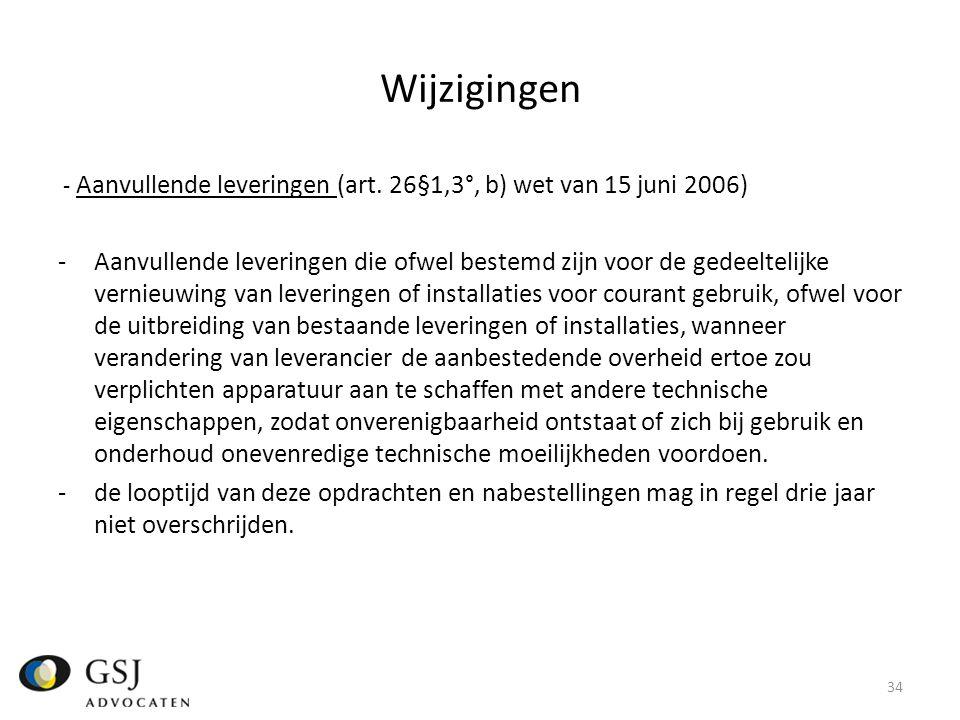 Wijzigingen - Aanvullende leveringen (art.