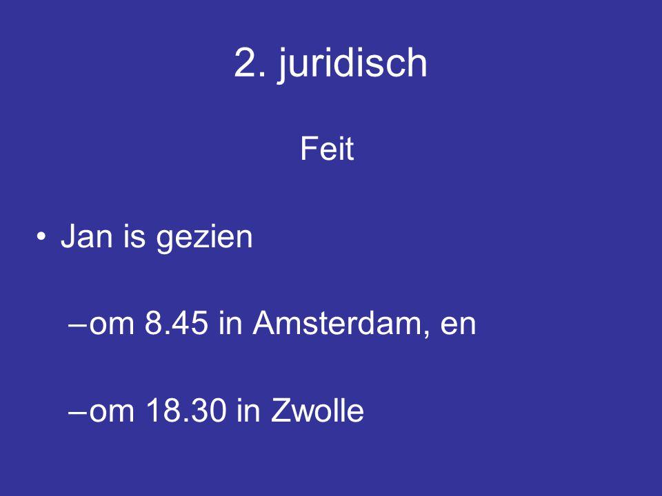 Verklaringen a.hij is per trein van Amsterdam naar Zwolle gereisd b.