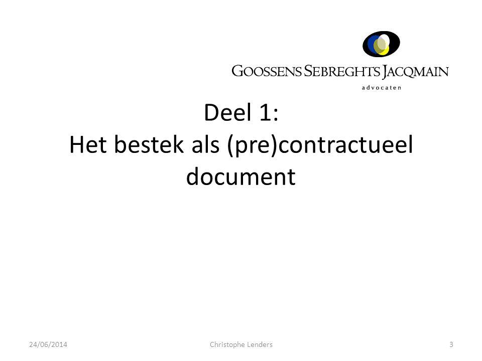 (Pre)contractueel document A.(Pre)contractueel - contractueel document • Overheidsopdrachten (OO) vs.