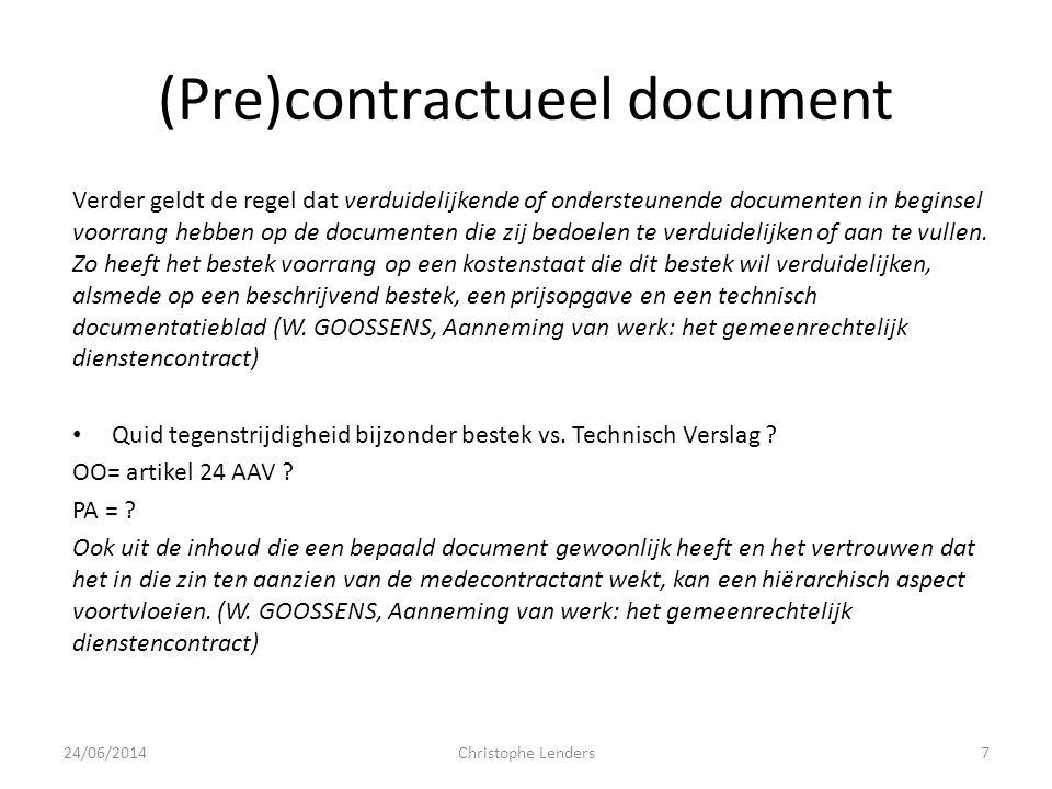 (Pre)contractueel document • PA = precontractuele aansprakelijkheid Informatieverplichting van de opdrachtgever Forfait vs.