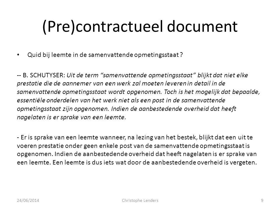 """(Pre)contractueel document • Quid bij leemte in de samenvattende opmetingsstaat ? -- B. SCHUTYSER: Uit de term """"samenvattende opmetingsstaat"""" blijkt d"""