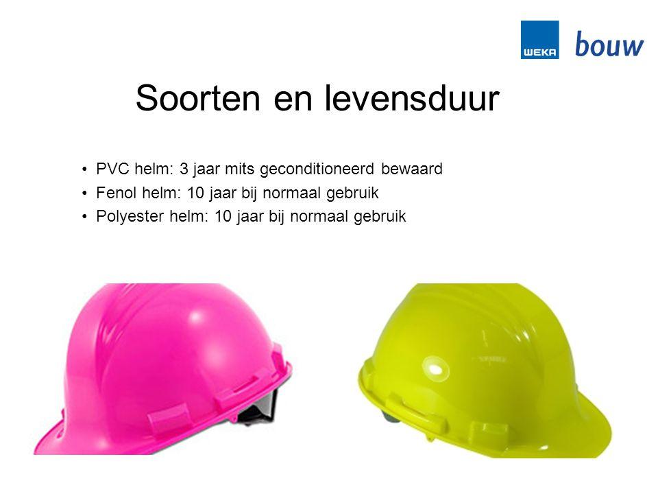 • PVC helm: 3 jaar mits geconditioneerd bewaard • Fenol helm: 10 jaar bij normaal gebruik • Polyester helm: 10 jaar bij normaal gebruik Soorten en lev