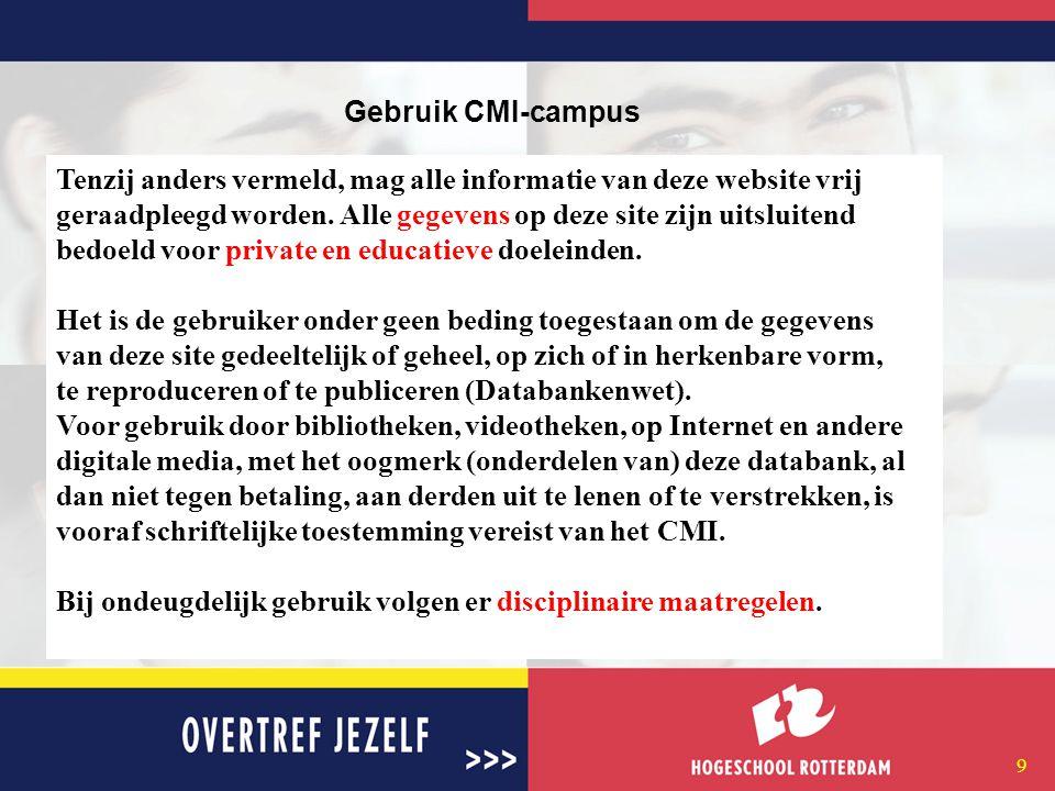 8 De stage-site •http://www.cmi-campus.nl;http://www.cmi-campus.nl