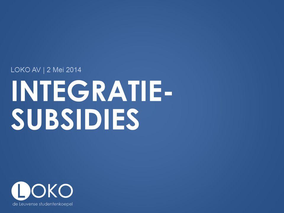 INTEGRATIE- SUBSIDIES LOKO AV | 2 Mei 2014