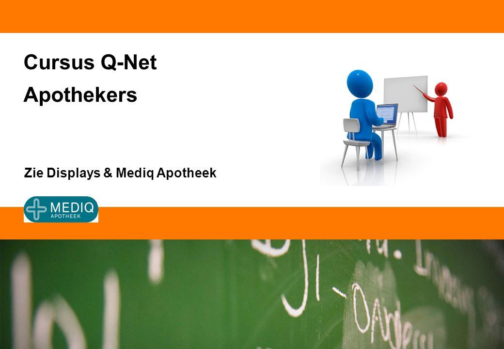 Cursus Q-Net Apothekers Zie Displays & Mediq Apotheek
