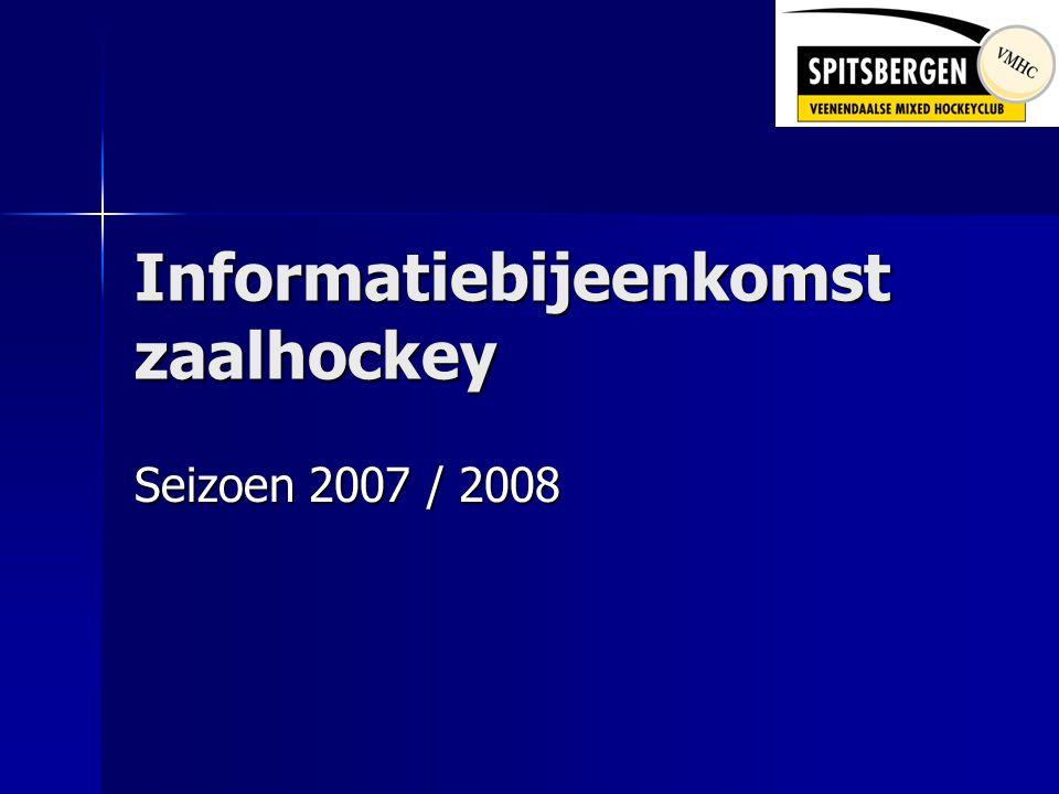 Informatiebijeenkomst zaalhockey Seizoen 2007 / 2008