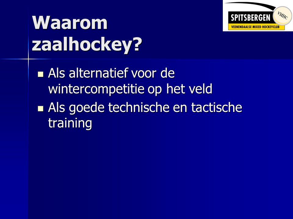 Waarom zaalhockey.