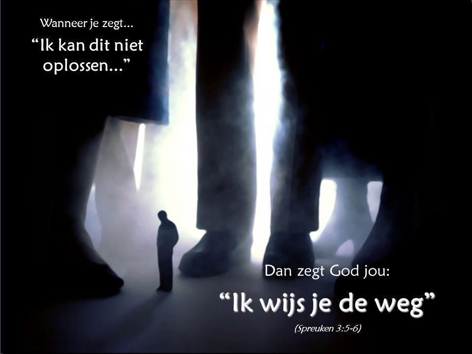 ...En als je alle andere dingen wilt weten, die God aan jou wil vertellen...