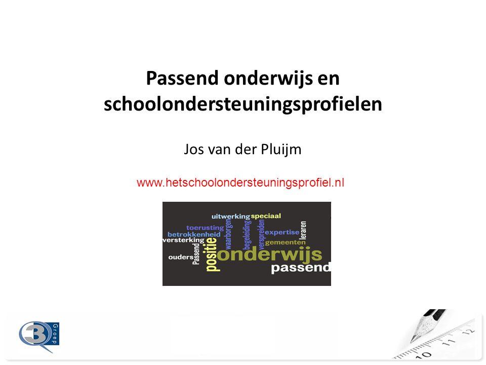Passend onderwijs en schoolondersteuningsprofielen Jos van der Pluijm www.hetschoolondersteuningsprofiel.nl
