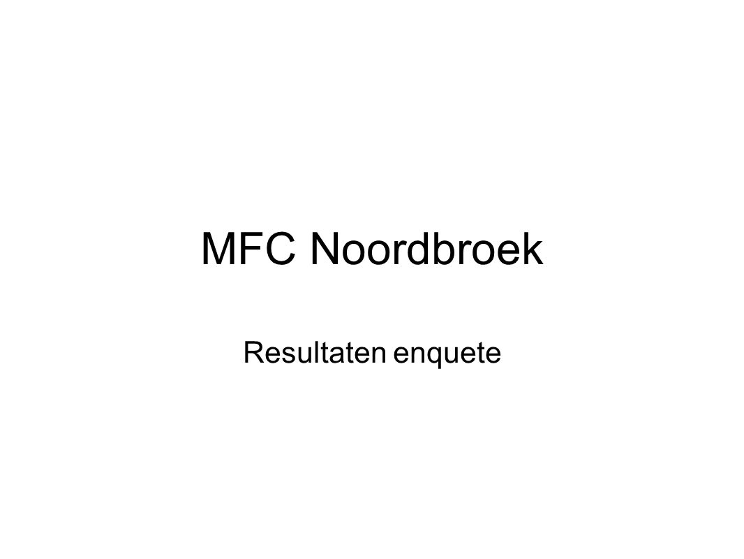 MFC Noordbroek Resultaten enquete