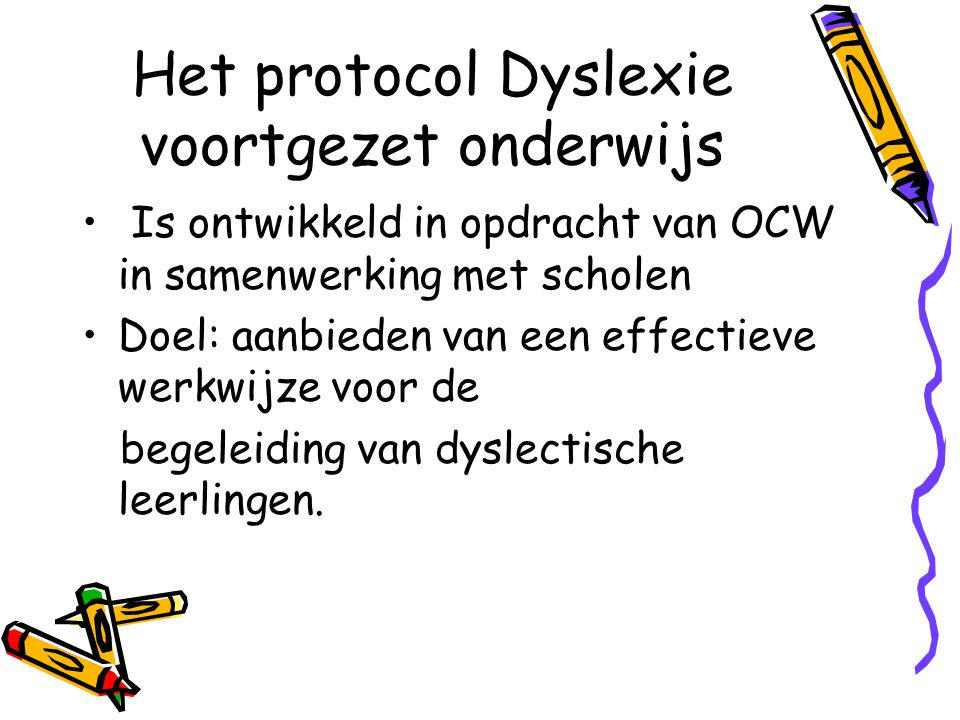 Wat is dyslexie.