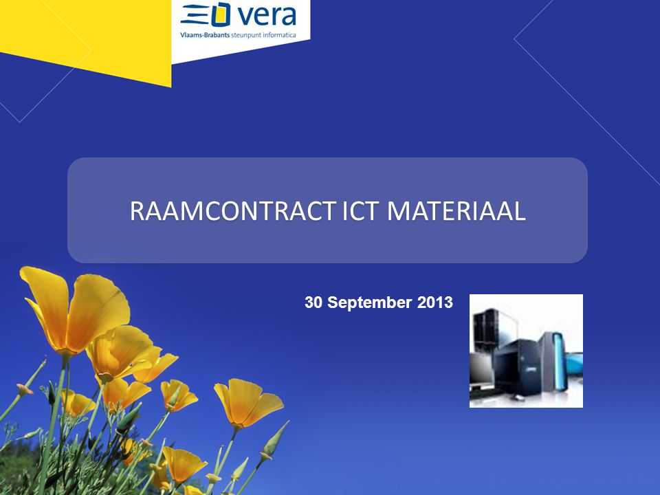 RAAMCONTRACT ICT MATERIAAL 30 September 2013