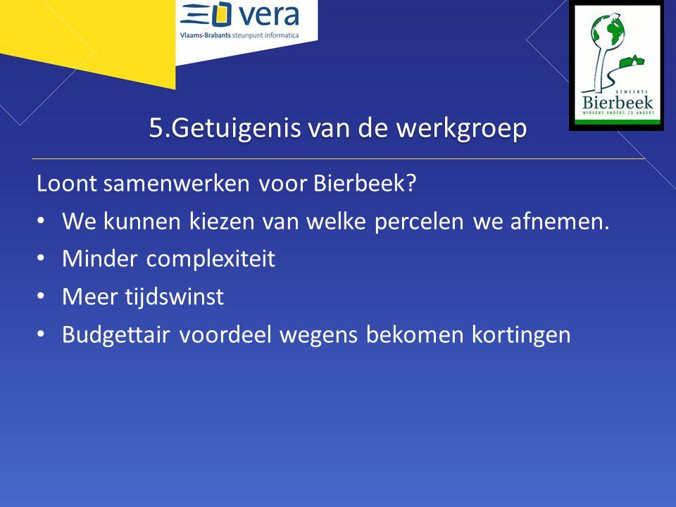 5.Getuigenis van de werkgroep Loont samenwerken voor Bierbeek.