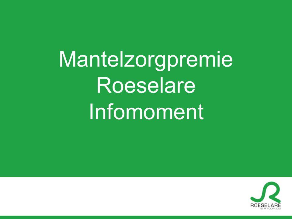 Mantelzorgpremie Roeselare Infomoment