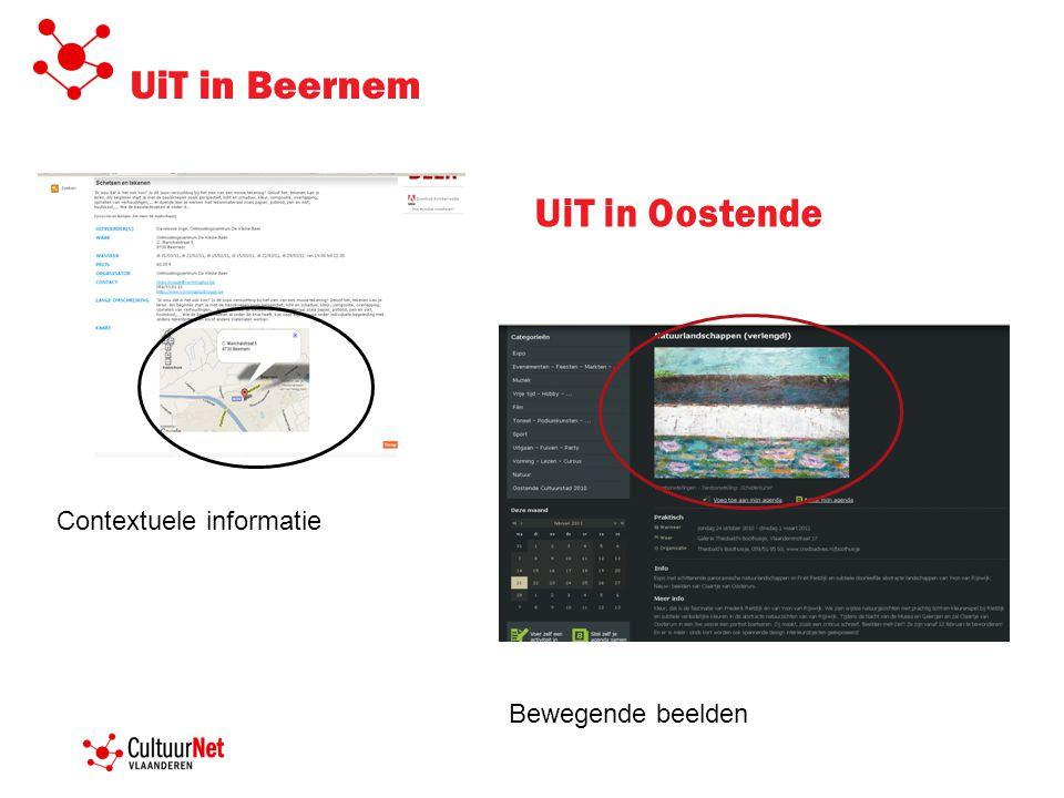 UiT in Beernem Contextuele informatie UiT in Oostende Bewegende beelden