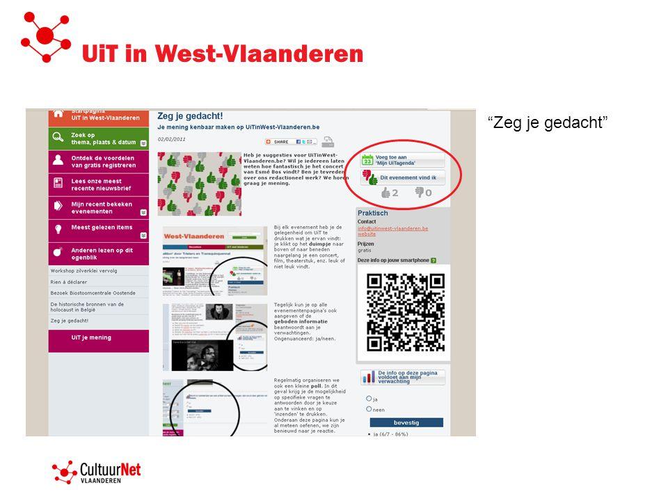UiT in West-Vlaanderen Zeg je gedacht