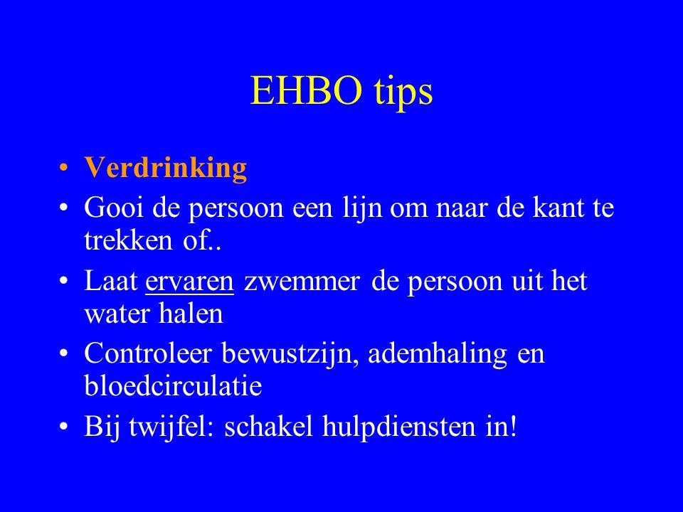 EHBO tips •Onderkoeling •Controleer bewustzijn, ademhaling en bloedcirculatie •Laat iemand geleidelijk opwarmen •Geef warm drinken (geen alcohol!) •Wi