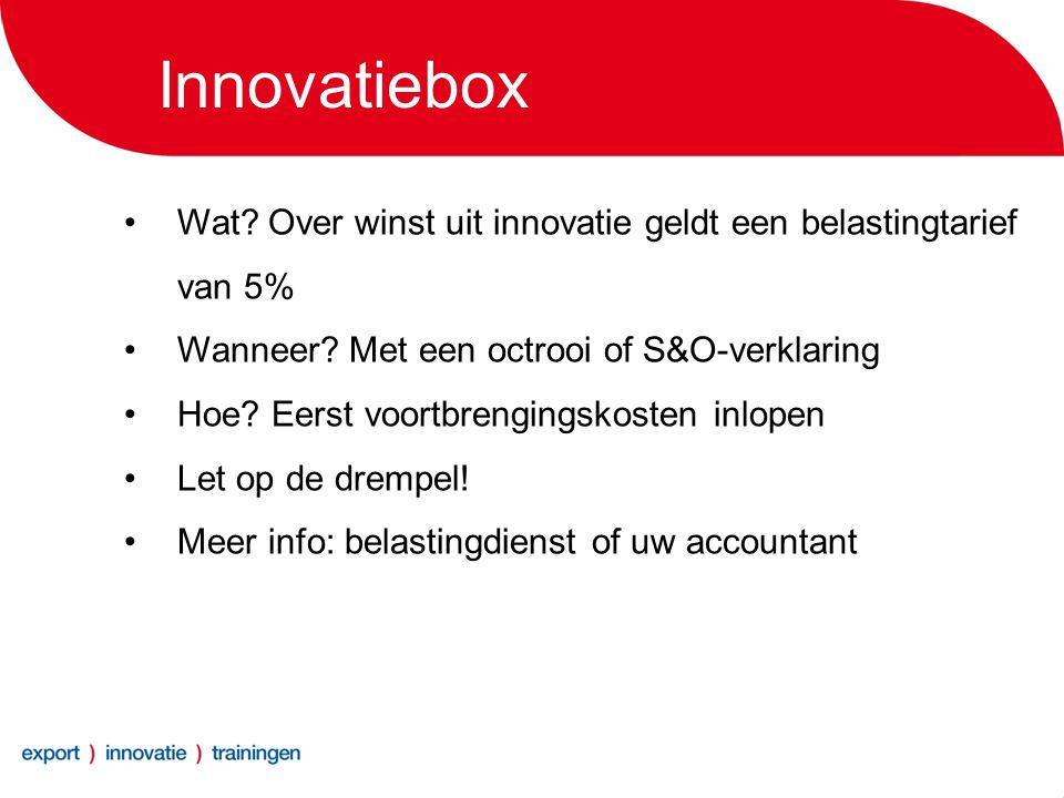 Innovatiebox •Wat. Over winst uit innovatie geldt een belastingtarief van 5% •Wanneer.