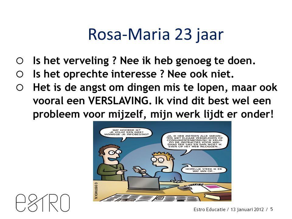 Estro Educatie / 13 januari 2012 /  Is het verveling .