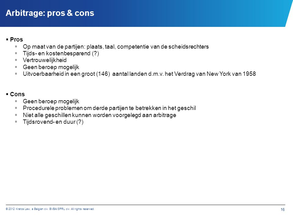 © 2012 Kratos Law, a Belgian civ.BVBA/SPRL civ. All rights reserved.