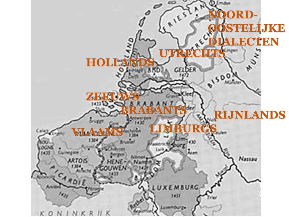 Oer-West-Germaans Ingweoons Oudwest-Germaans Continentaal Oudwest-Germaans Oudnederfrankische dialecten Ingweoons kustdialect Angelsaksische dialecten Oudfriese dialecten Oudsaksische dialecten Oudhoogduitse dialecten (Nederduitse en) Noordoostelijkedialecten HollandsZeeuwsVlaams BrabantsUtrechts LimburgsRijnlands