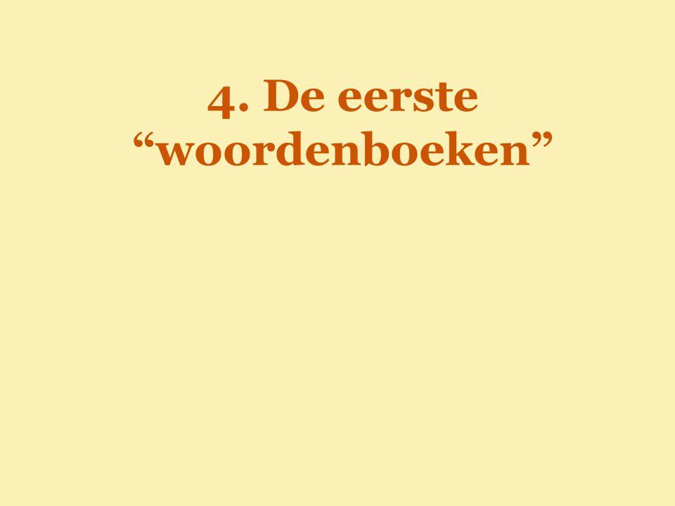 """4. De eerste """"woordenboeken"""""""