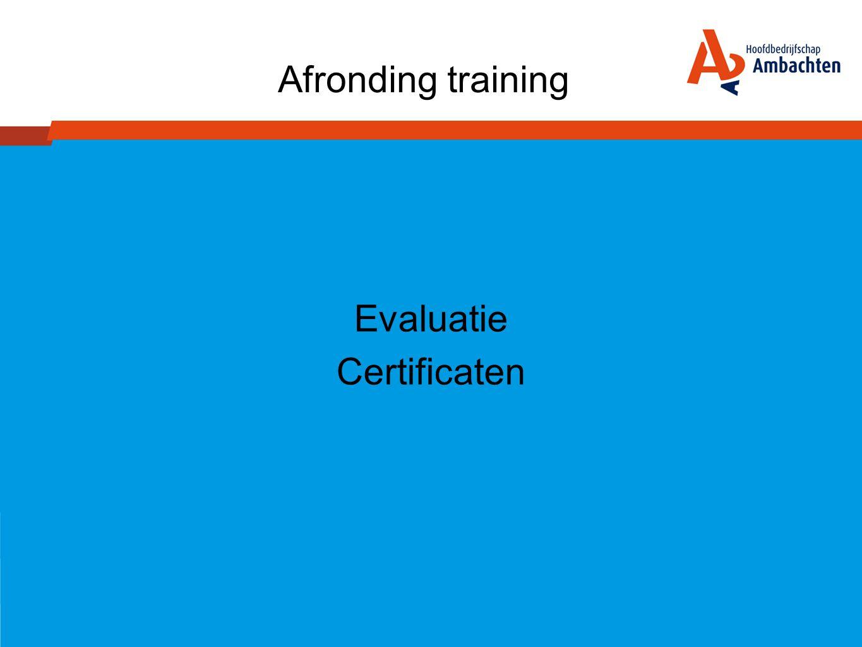 Afronding training Evaluatie Certificaten