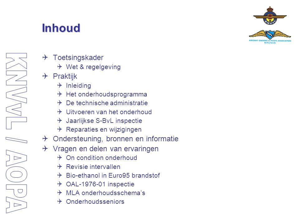 Inhoud  Toetsingskader  Wet & regelgeving  Praktijk  Inleiding  Het onderhoudsprogramma  De technische administratie  Uitvoeren van het onderho