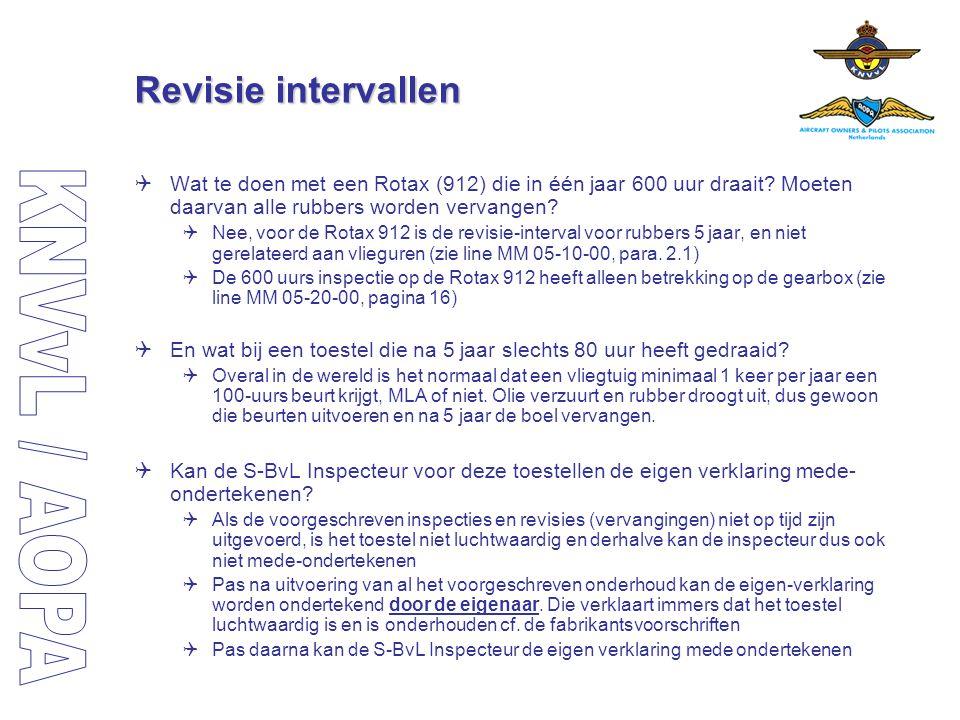 Revisie intervallen  Wat te doen met een Rotax (912) die in één jaar 600 uur draait? Moeten daarvan alle rubbers worden vervangen?  Nee, voor de Rot