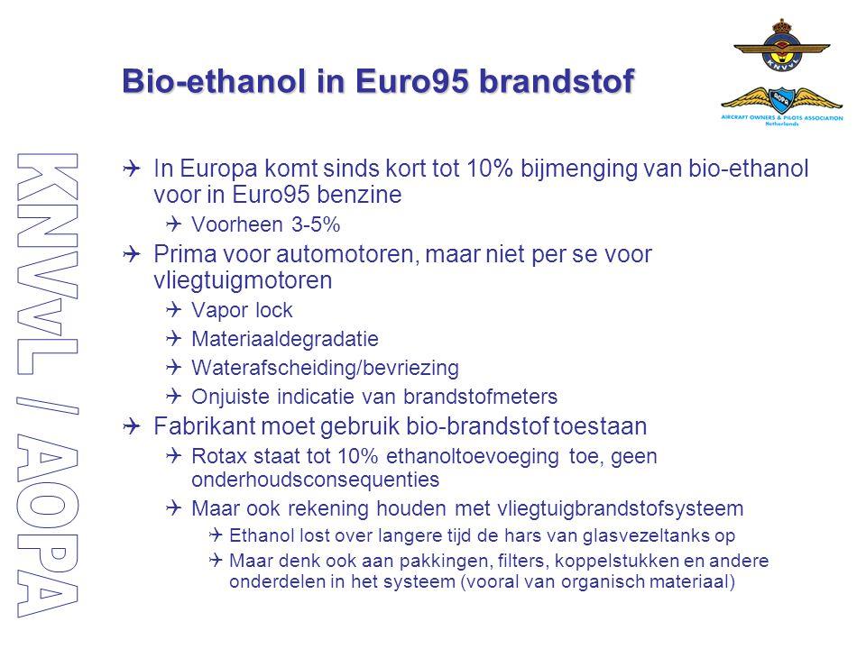Bio-ethanol in Euro95 brandstof  In Europa komt sinds kort tot 10% bijmenging van bio-ethanol voor in Euro95 benzine  Voorheen 3-5%  Prima voor aut