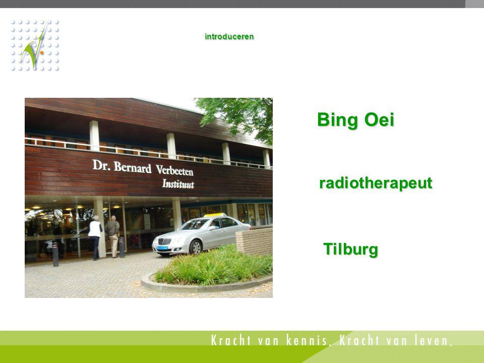 Tilburg radiotherapeut radiotherapeut Bing Oei Bing Oei introduceren
