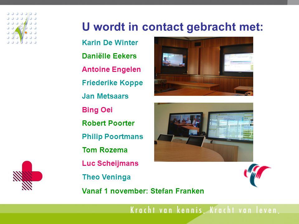 U wordt in contact gebracht met: Karin De Winter Daniëlle Eekers Antoine Engelen Friederike Koppe Jan Metsaars Bing Oei Robert Poorter Philip Poortman