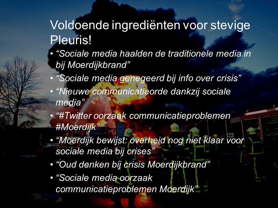 """•""""Sociale media haalden de traditionele media in bij Moerdijkbrand"""" •""""Sociale media genegeerd bij info over crisis"""" •""""Nieuwe communicatieorde dankzij"""