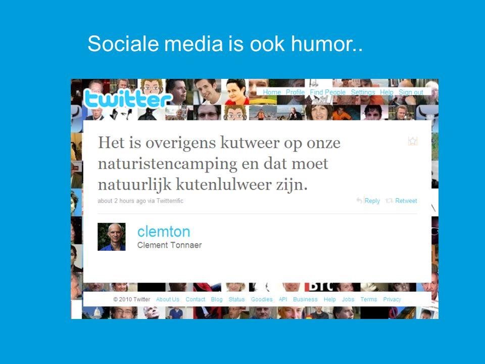 Sociale media is ook humor..