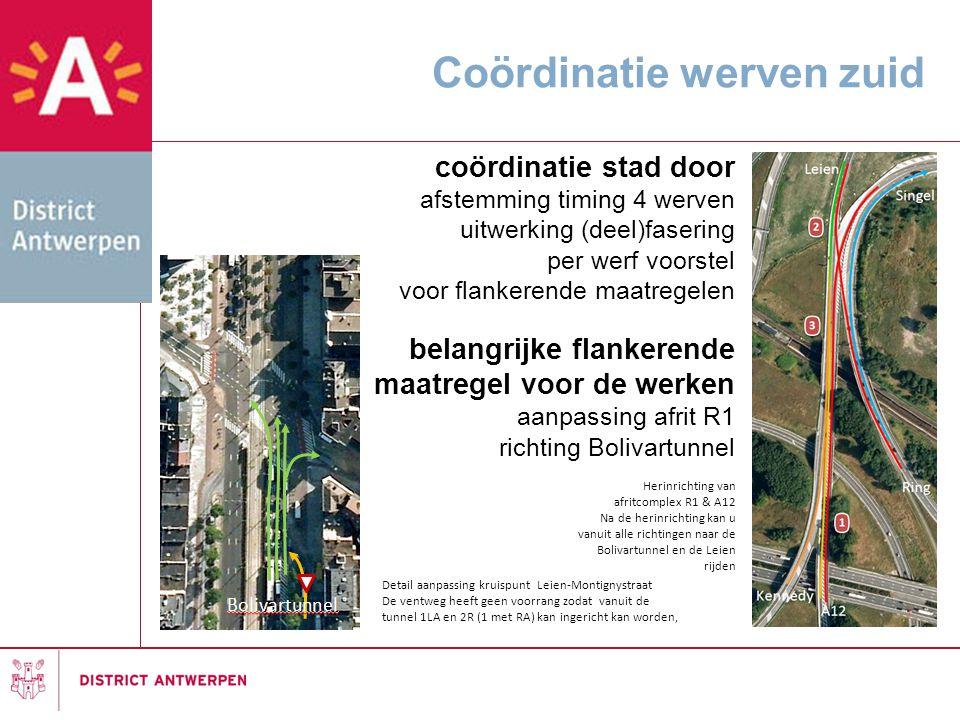 Coördinatie werven zuid Herinrichting van afritcomplex R1 & A12 Na de herinrichting kan u vanuit alle richtingen naar de Bolivartunnel en de Leien rij